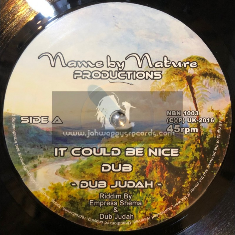 """Name By Nature-10""""-It Could Be Nice / Dub Judah + Smoke And Mirrors And Credit Cards / Dub Judah"""