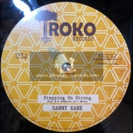"""Iroko records-12""""-Stepping on strong / Danny rank"""