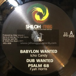 "Shiloh Ites-12""-Babylon Wanted / Icho Candy + Up With The King / Jah Melodie"