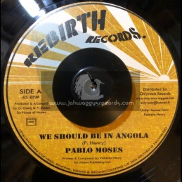 """Rebirth Records-7""""-We Should Be In Angola / Pablo Moses"""