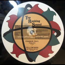 """Top Ranking Sound-12""""-Rock You / Frankie Paul + No Touch Yah So / Yellowman"""