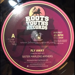 "Roots Youths Records-7""-Fly Away / Sister Marlene"