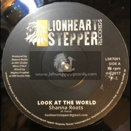 """Lionheart Stepper Records-7""""-Look At The World / Shanna Roots"""