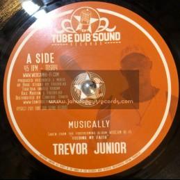 """Tube Dub Sound Records-7""""-Musically / Trevor Junior"""