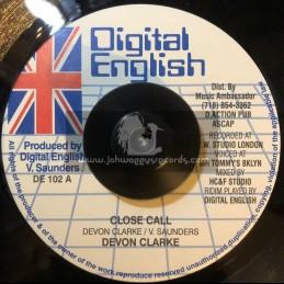 """Digital English-7""""-Close Call / Devon Clarke + What Dem A Go Do Now / Simpleman"""