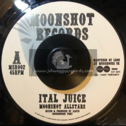 """Moonshot Records-7""""-Ital Juice / Moonsot Allstars"""