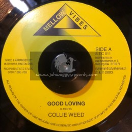 """Mellow Vibes-7""""-Good Loving / Collie Weed (2003)"""