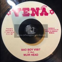 "Vena Recordings-7""-Bad Boy Visit / Muir Head"