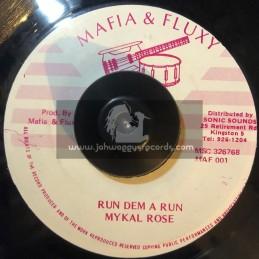 """Mafia And Fluxy-7""""-Run Dem A Run / Mykal Rose"""