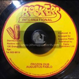 "Rockers International-7""-Frozen Dub / Augustus Pablo."