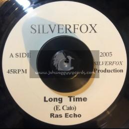 """Silverfox-7""""-Long Time / Ras Echo"""
