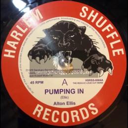 """Harlem Shuffle-7""""-Pumping In / Alton Ellis + Knock On Wood / Alton Ellis"""