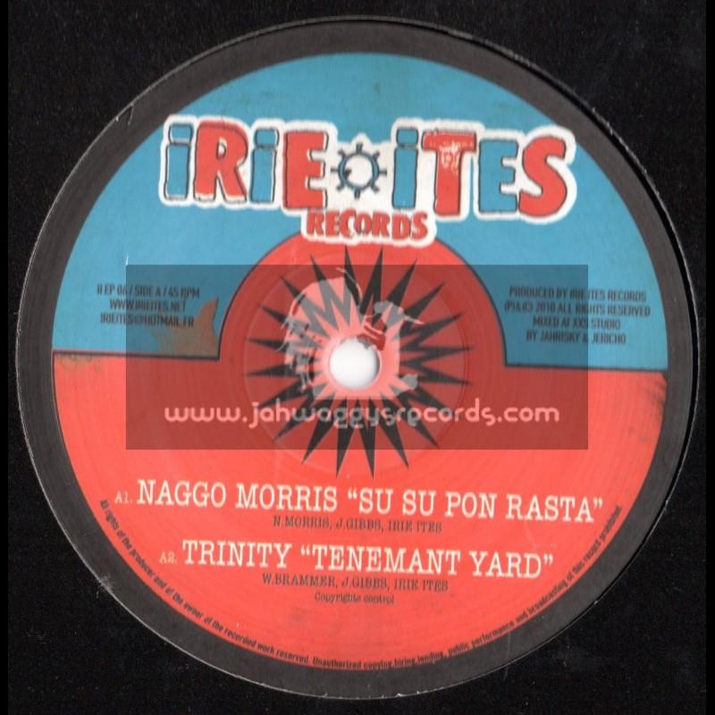 "Irie Ites Records-10""-Su Su Pon Rasta / Naggo Morris + Tenement Yard / Trinity"
