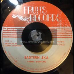 "Fruits Records-7""-Eastern Ska / Cosmic Shuffling + Western Ska / Cosmic Shuffling"