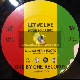 """One By One Records-7""""-Let me Live / P/ayoh SoulRebel + Let me Dub / Baay Selectah"""