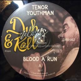"Dub & Roll Records-7""-Blood A Run / Tenor Youthman + Dub A Run / Bademah"