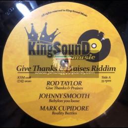 "King Sound Music-12""-Give Thanks & Praises Riddim / Rod Taylor, Johnny Smooth, Mark Cupidore"
