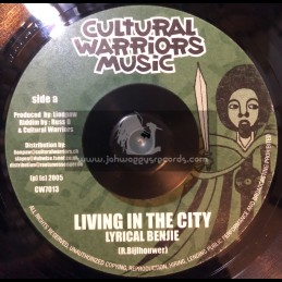 """Cultural Warriors Music-7""""-Living In The City / Lyrical Benjie"""