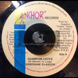"Anchor Records-7""-Champion Lover / Deborahe Glasgow (Original 1998)"