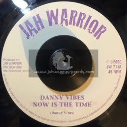 """Jah Warrior Records-7""""-Now Is The Time / Danny Vibes"""