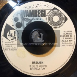 "Tamoki Wambesi-7""-Dreamin / Brenda Ray + Another Dream / Brenda Ray"