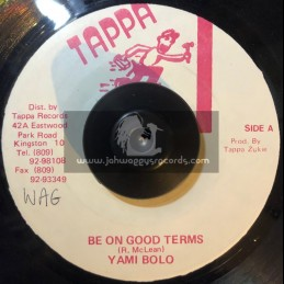 """Tappa Records-7""""-Be On Good Terms / Yami Bolo"""