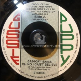 """Gussie Puppy-7""""-Oh No I Cant Believe / Gregory Isaacs + Believe A Dub / Augustus Pablo"""