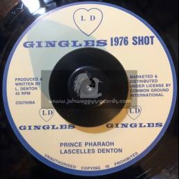 "L D Gingles-7""-Prince Pharaoh / Lascelles Denton"
