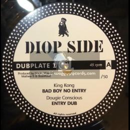 "Diop Side-12""-Dubplate 1-Bad Boy No Entry / King Kong + African Bredda / Colonel Maxwell - 50 Units"