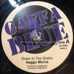 """Gaffa Blue-7""""-Down In The Ghetto / Naggo Morris"""