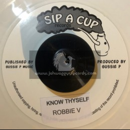 """Sip A Cup Records-7""""-Know Thyself / Robbie V"""