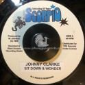 "Black Scorpio-7""-Sit Down & Wonder / Johnny Clarke"