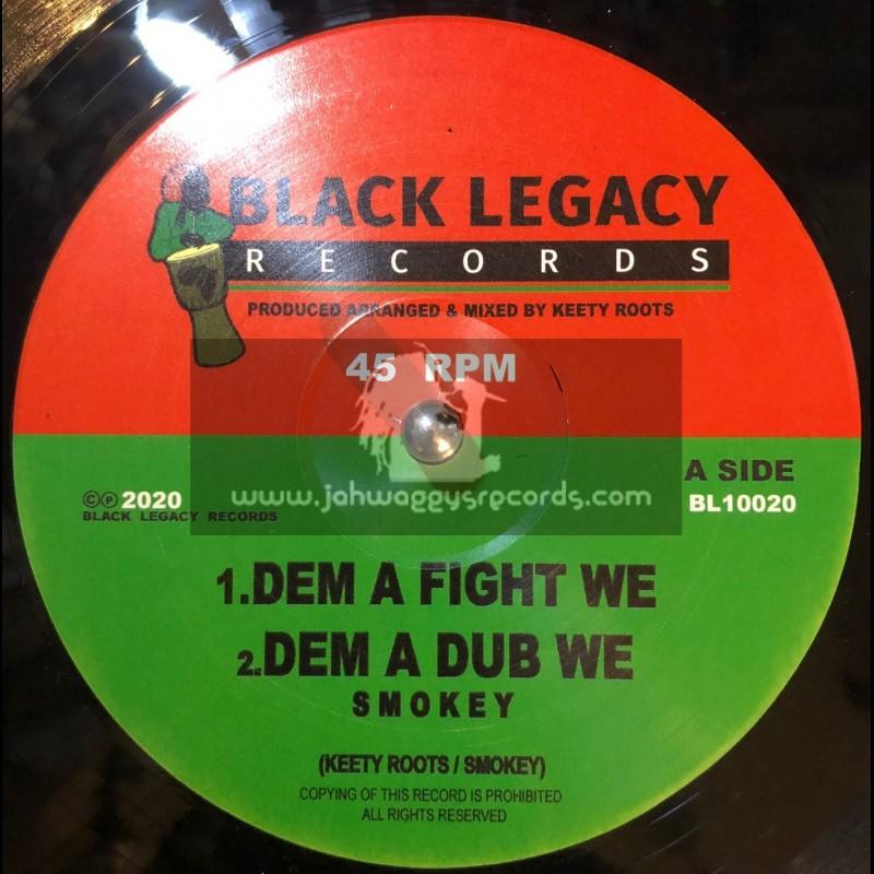 "Black Legacy Records-10""-Dem A Fight We / Smokey"