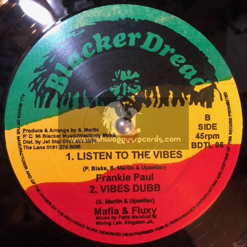 """BLACKER DREAD-12""""-I DONT WANNA BE A GANGSTER / FRANKIE PAUL + LISTEN TO THE VIBES / FRANKIE PAUL"""