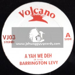 "Volcano-12""-A Yah We Deh + Its Not Easy / Barrington Levy"