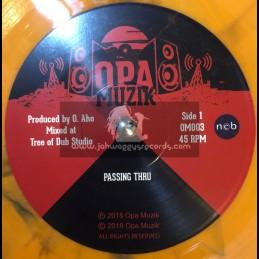 """Opa Muzik-7""""-Passing Thru / Opa Muzik - Limited 100 Copys"""