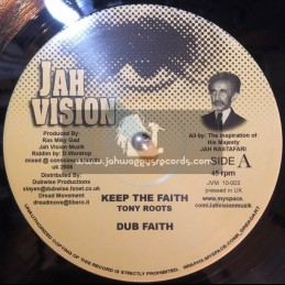 "Jah Vision-10""-Keep The Faith / Tony Roots + Jah Love / Naffi I"