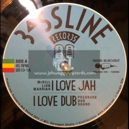 "Bassline Records-10""-I Love Jah + Babilonia / Mr Dill Lion Warriah - Pressure Dub Sound"