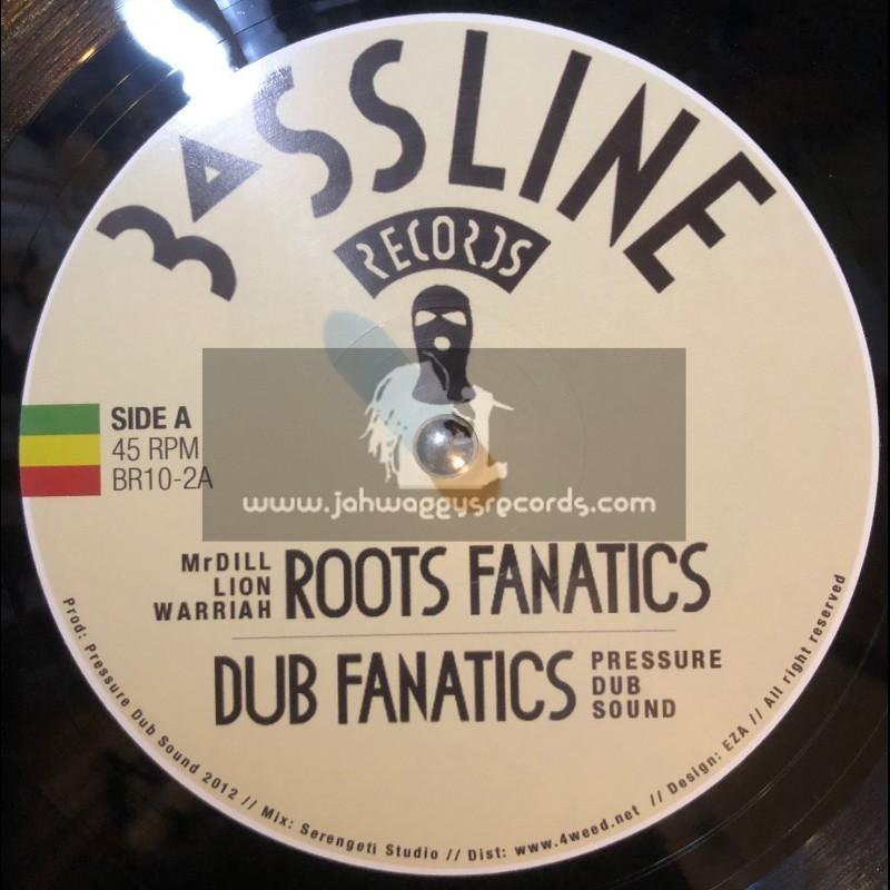 "Bassline Records-10""-Roots Fanatics + Sitting Bull / Mr Dill Lion Warriah"