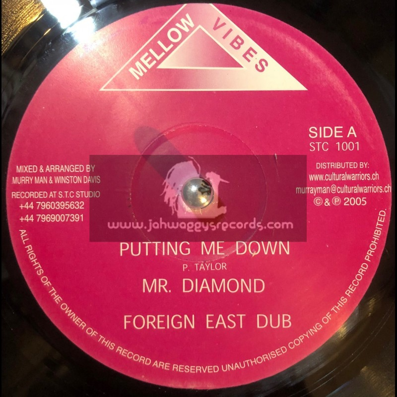 "Mellow Vibes-10""-Putting Me Down / Mr Diamond + Fire Pon Gun / Tweed"