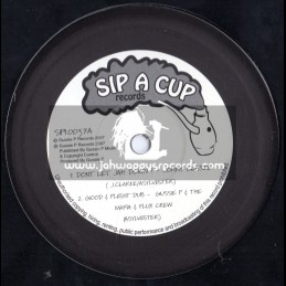 "Sip A Cup Records-10""-Dont Let Jah Down / Johnny Clark + Bells Of Life / Gussie P Meets Dubcreator"