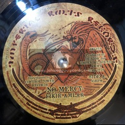 "Imperial Roots Records-7""-No Mercy / Fikir Amlak + No Mercy Dub / Dubzioc"