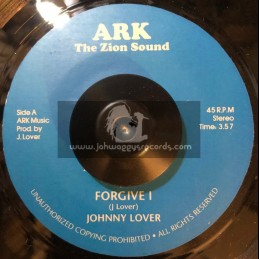 """Ark The Zion Sound-7""""-Forgive I / Johnny Lover"""