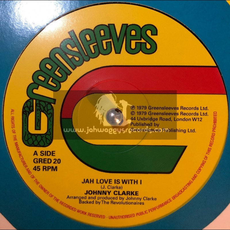 "Greensleeves Records-12""-Jah Love Is With I / Johnny Clarke + Bad Days Are Going / Johnny Clarke."
