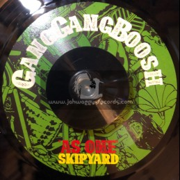 "Gang Ganh Boosh-7""-As One / Skip Yard + Valley Dub / Volcanic Ash"