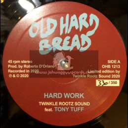 "Old Hard Bread-12""-Hard Work / Tony Tuff + Bad Man Wagon / Twinkle Rootz Sound Feat. Aba Ariginal"