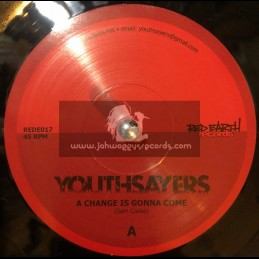"Red Earth Records-7""-A Change Is Gonna Come / Youthsayers"