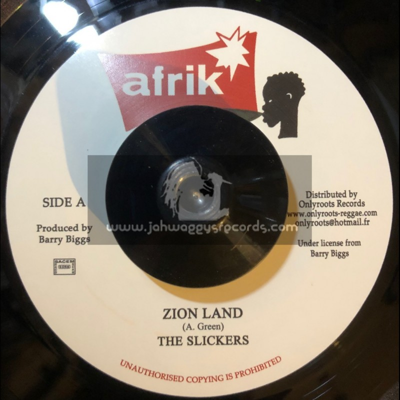 Afrik-7-Zion Land + Well Dread / The Slickers