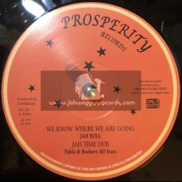 "Prosperity Records-12""-All The Time / Delroy Williams + We Know Where We Are Going / Jah Bull"