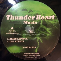 "Thunder Heart Music-10""-Aliens Attack / King Alpha + Galaxly Dub / King Alpha"